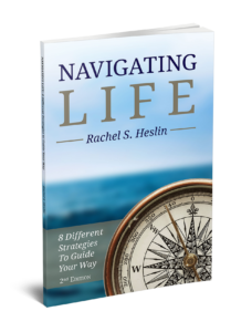 Navigating Life: 8 Different Strategies to Guide Your Way
